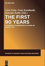 The First Ninety Years (Studies in Ancient Near Eastern Records Saner, nr. 12)