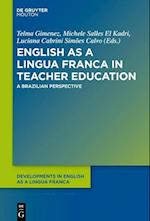 English as a Lingua Franca in Teacher Education (Developments in English as a Lingua Franca DELF, nr. 10)