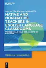 Native and Non-Native Teachers in English Language Classrooms (Trends in Applied Linguistics Tal, nr. 26)