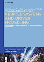 Vehicle Systems and Driver Modelling (Signal Processing for In Vehicle Systems Driver Behavior a)