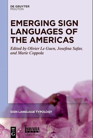 Emerging Sign Languages of the Americas