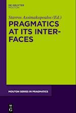 Pragmatics at Its Interfaces (Mouton Series in Pragmatics, nr. 17)