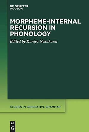 Morpheme-Internal Recursion in Phonology