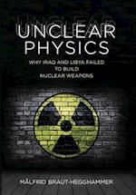 Unclear Physics (Cornell Studies in Security Affairs)