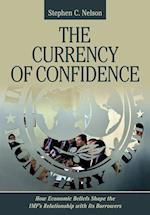 Currency of Confidence (CORNELL STUDIES IN MONEY)