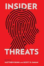 Insider Threats (Cornell Studies in Security Affairs)