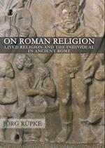 On Roman Religion (CORNELL STUDIES IN CLASSICAL PHILOLOGY)