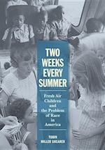 Two Weeks Every Summer (American Institutions and Society)