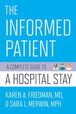 The Informed Patient (The Culture and Politics of Health Care Work)