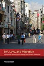 Sex, Love, and Migration