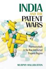 India and the Patent Wars (The Culture and Politics of Health Care Work)