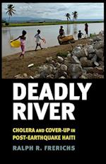 Deadly River (The Culture and Politics of Health Care Work)