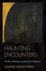 Haunting Encounters af Joanne Lipson Freed