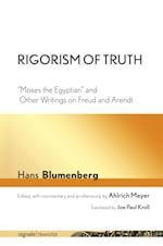 Rigorism of Truth (Signale Transfer German Theory in Translation)