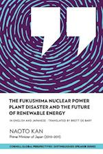 The Fukushima Nuclear Power Plant Disaster and the Future of Renewable Energy (Distinguished Speakers)