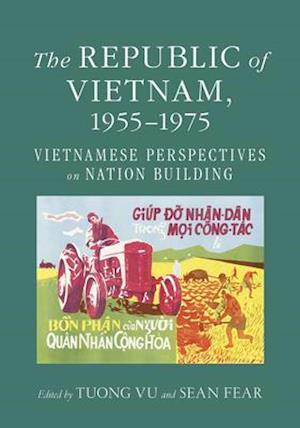 The Republic of Vietnam, 1955-1975