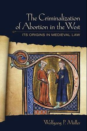 The Criminalization of Abortion in the West