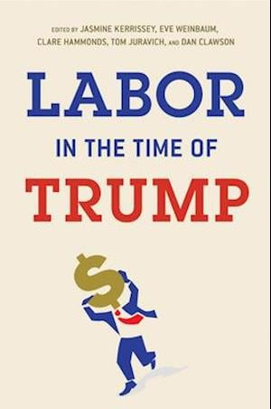 Labor in the Time of Trump