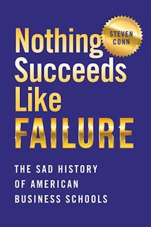 Nothing Succeeds Like Failure
