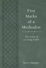 Five Marks of a Methodist