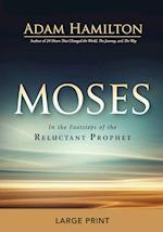 Moses [Large Print] (Moses)