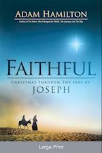 Faithful [Large Print]