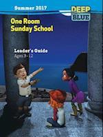 Deep Blue One Room Sunday School Leader's Guide Summer 2017 (Deep Blue)