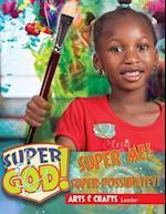Vacation Bible School (Vbs) 2017 Super God! Super Me! Super-Possibility! Arts & Crafts Leader