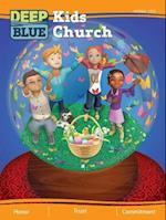 Deep Blue Kids Church Spring 2018 (Deep Blue)