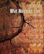 What Wonderous Love Images Good Friday Bulletin, Large (Pkg of 50)