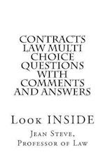 Contracts Law Multi Choice Questions with Comments and Answers