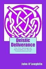 Deistic Deliverance
