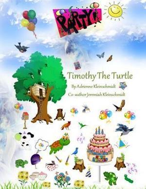 Bog, paperback Timothy the Turtle af Adrienne Kleinschmidt