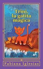 Trini, La Gatita Magica af Fabiana Iglesias