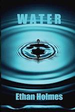 Water af Ethan Holmes