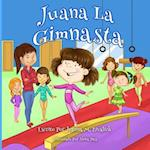 Juana La Gimnasta af Jeanna Maria Zivalich