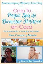 Aromaterapia y Terapias Naturales Para Cuerpo y Mente af Marta Tuchowska