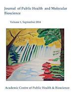 Journal of Public Health and Molecular Bioscience af Dr Binu Ram, Dr Tariqul Islam, Dr Hosne Ara Begum