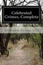 Celebrated Crimes, Complete af Pere Alexandre Dumas