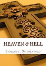 Heaven and Hell af Emmanuel Swedenborg