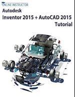 Autodesk Inventor 2015 + AutoCAD 2015 Tutorial af Online Instructor