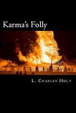 Karma's Folly