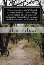 The Adventures of Colonel Daniel Boone