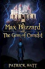 Max Blizzard and the Gem of Camelot af Patrick Hatt