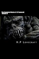 The Complete Works of H.P Lovecraft Volume II