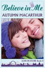 Believe in Me af Autumn MacArthur