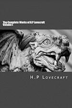 The Complete Works of H.P Lovecraft Volume I