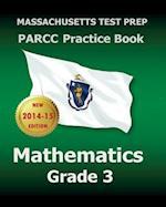 Massachusetts Test Prep Parcc Practice Book Mathematics Grade 3