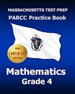 Massachusetts Test Prep Parcc Practice Book Mathematics Grade 4