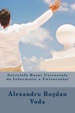 Secretele Bazei Universale de Informatii a Universului af Alexandru Bogdan Voda